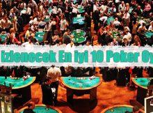 2019 yılında izleyebileceğiniz en iyi poker oyuncuları